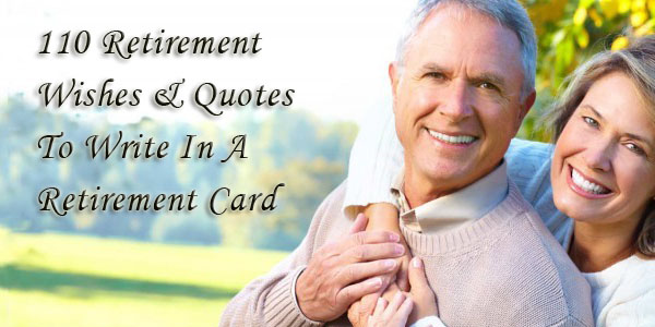 Retirement Wishes 100 Quotes Continued